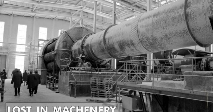 Lost in Machenery